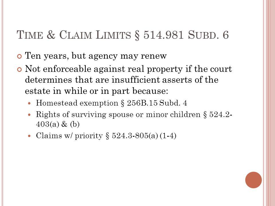 T IME & C LAIM L IMITS § 514.981 S UBD.