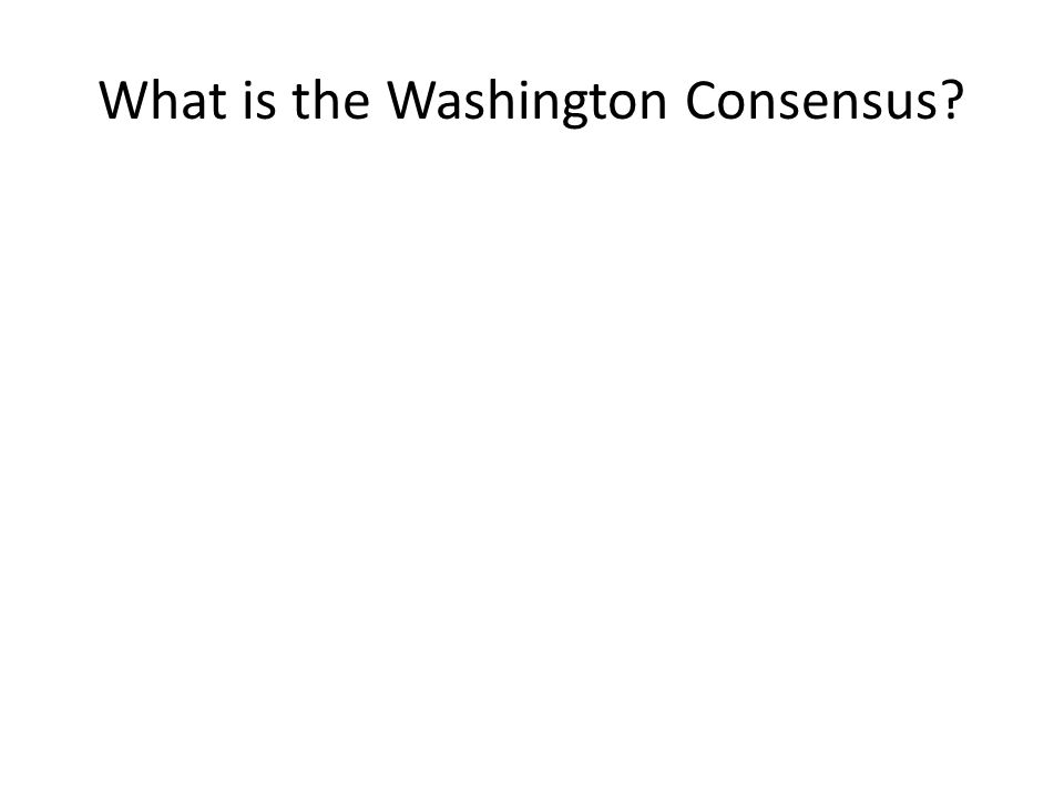 What is the Washington Consensus