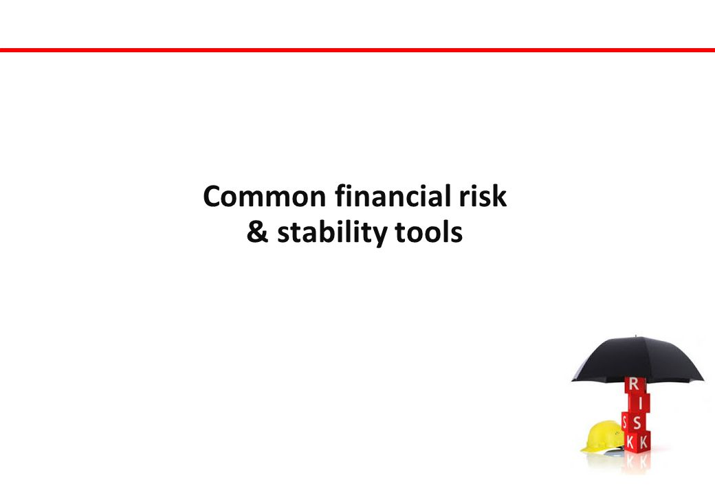 Common financial risk & stability tools