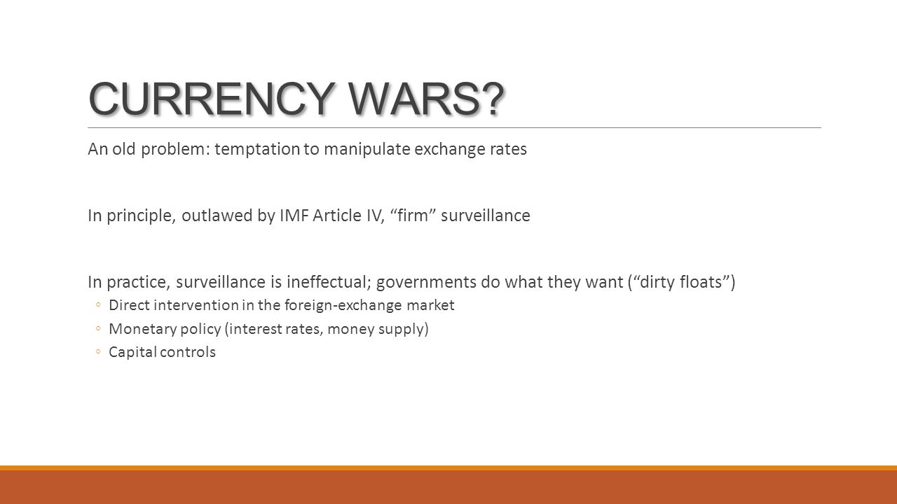 CURRENCY WARS.