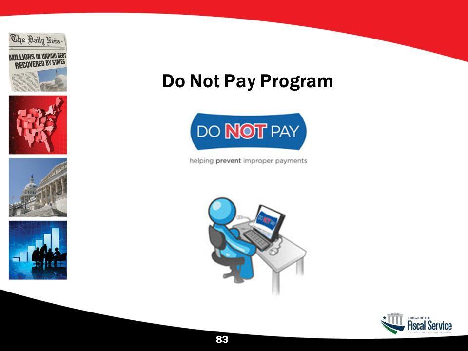 Do Not Pay Program 83