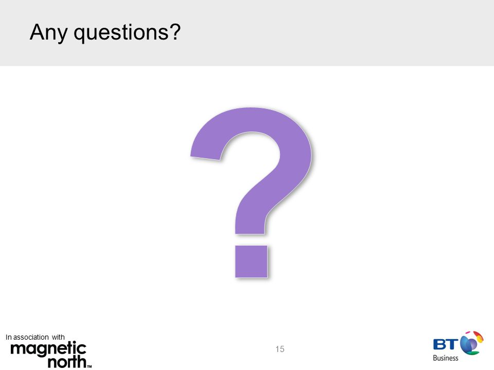 In association with Any questions 15