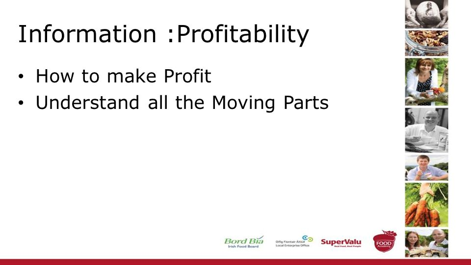 Information :Profitability How to make Profit Understand all the Moving Parts