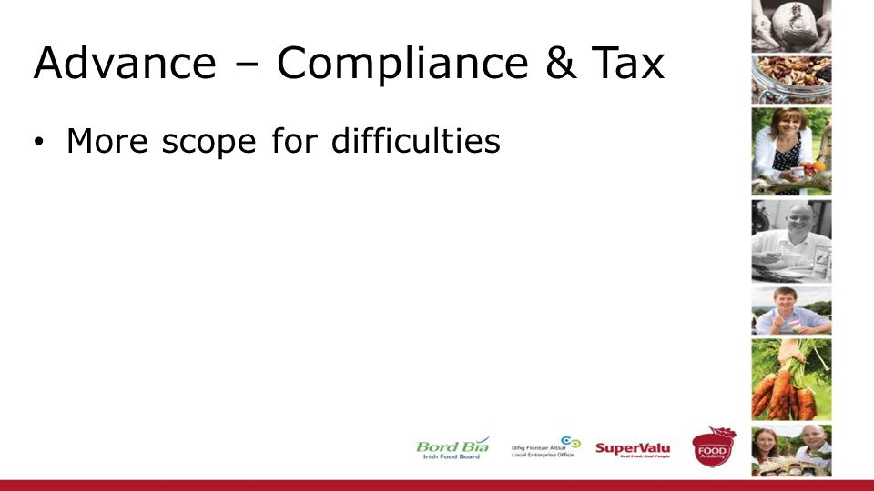 Advance – Compliance & Tax More scope for difficulties