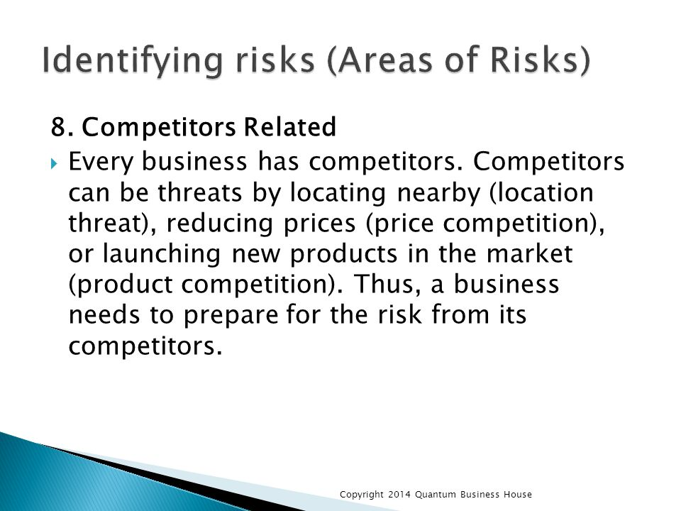 8.Competitors Related  Every business has competitors.