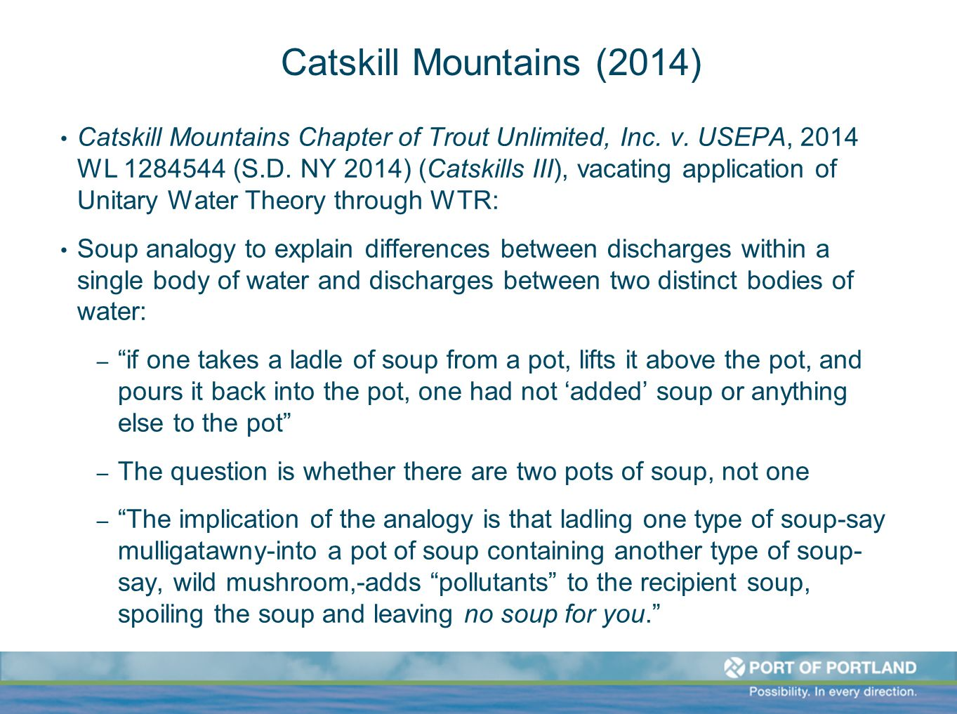 Catskill Mountains (2014) Catskill Mountains Chapter of Trout Unlimited, Inc. v. USEPA, 2014 WL 1284544 (S.D. NY 2014) (Catskills III), vacating appli