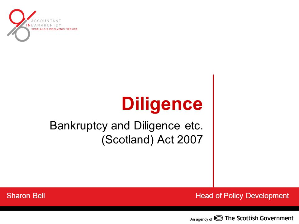 Diligence Bankruptcy and Diligence etc. (Scotland) Act 2007
