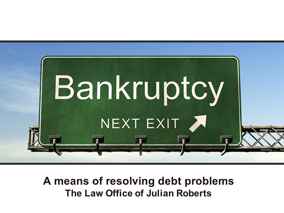 A means of resolving debt problems The Law Office of Julian Roberts
