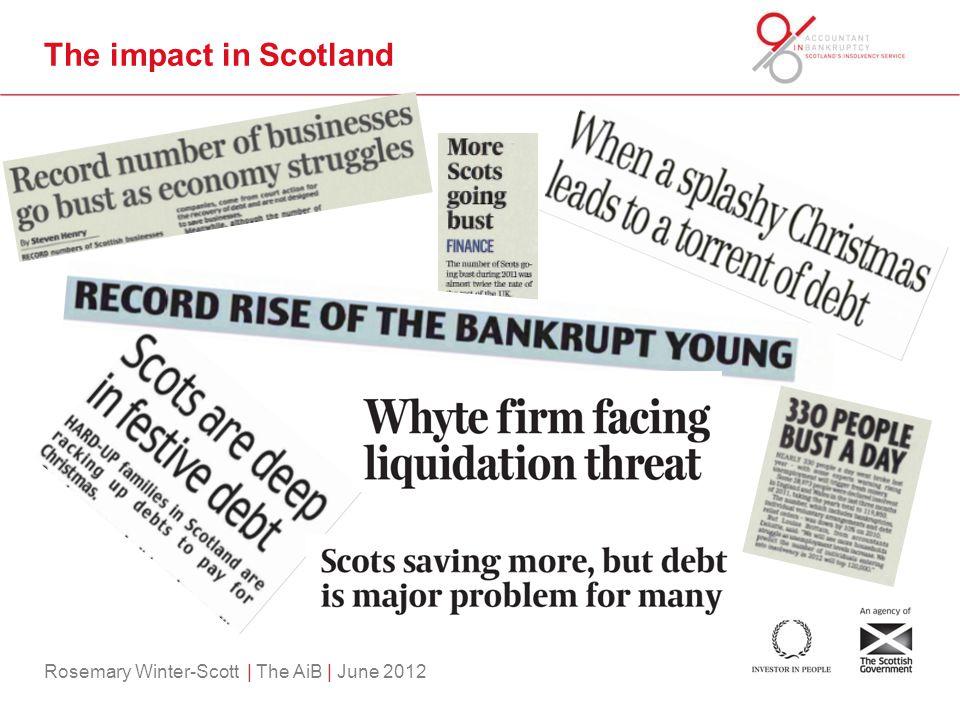 Rosemary Winter-Scott | The AiB | June 2012 The impact in Scotland