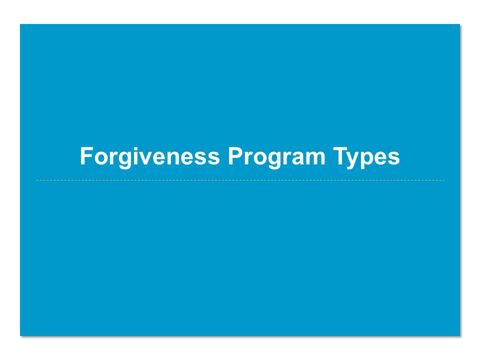 Forgiveness Program Types
