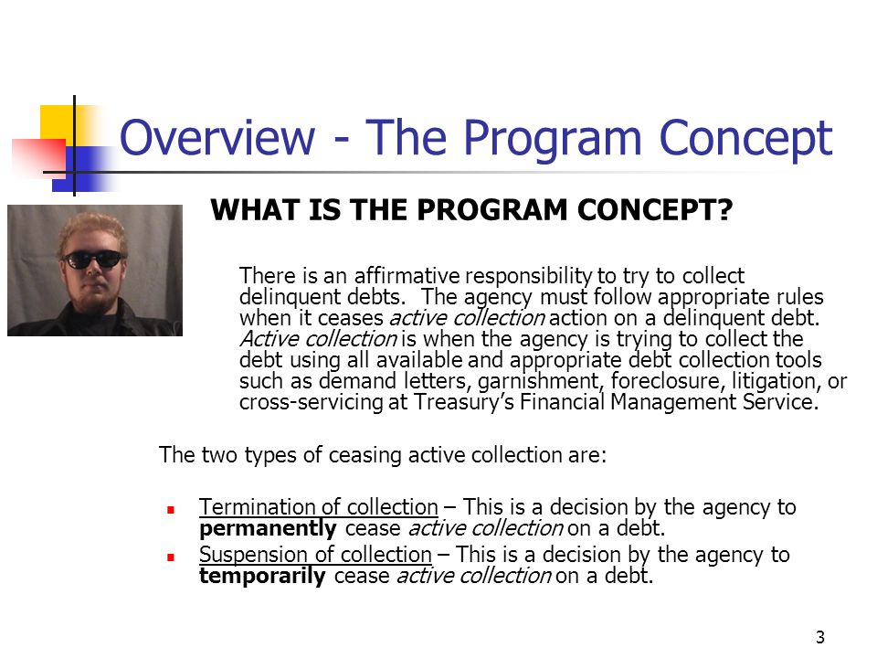 3 Overview - The Program Concept WHAT IS THE PROGRAM CONCEPT.