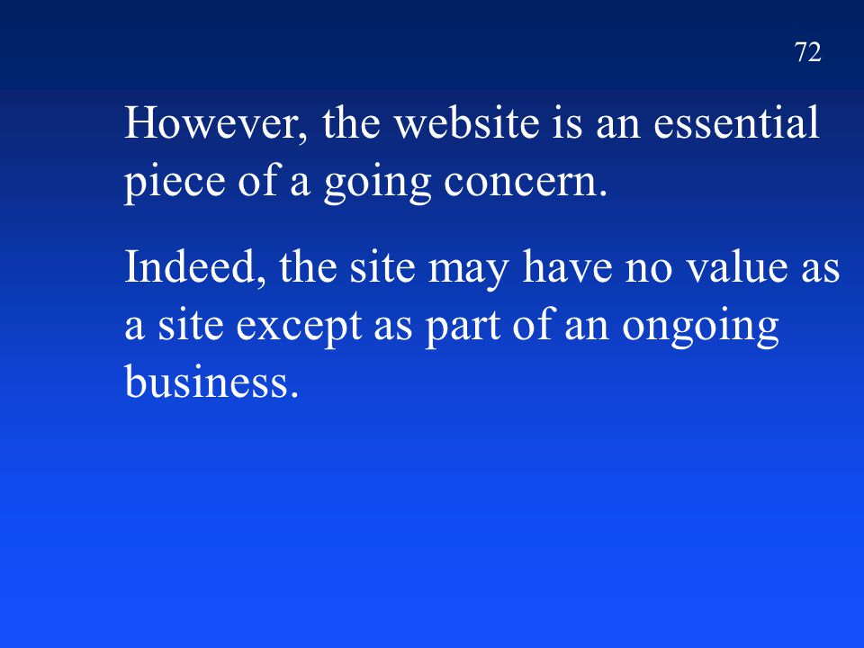 72 However, the website is an essential piece of a going concern.