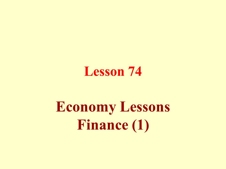 Lesson 74 Economy Lessons Finance (1)