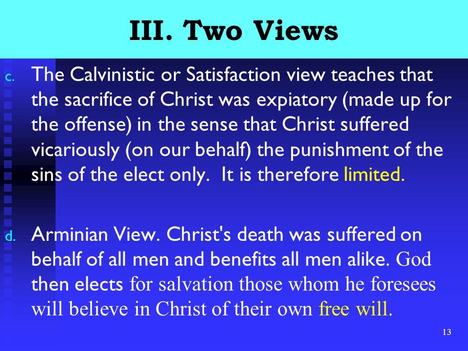 13 III. Two Views c.