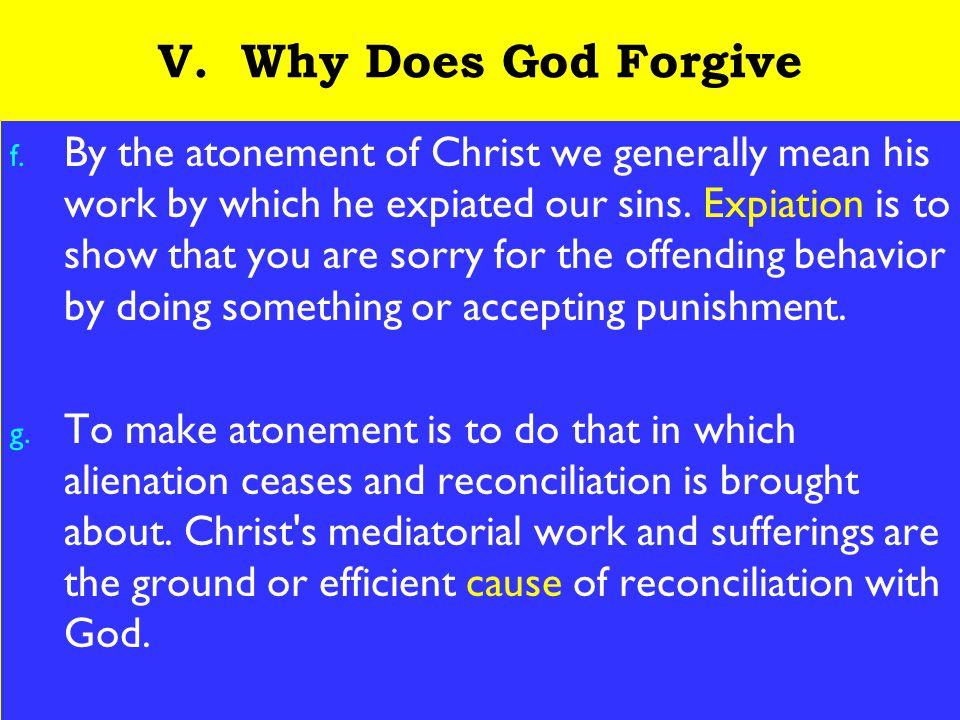 22 V. Why Does God Forgive f.