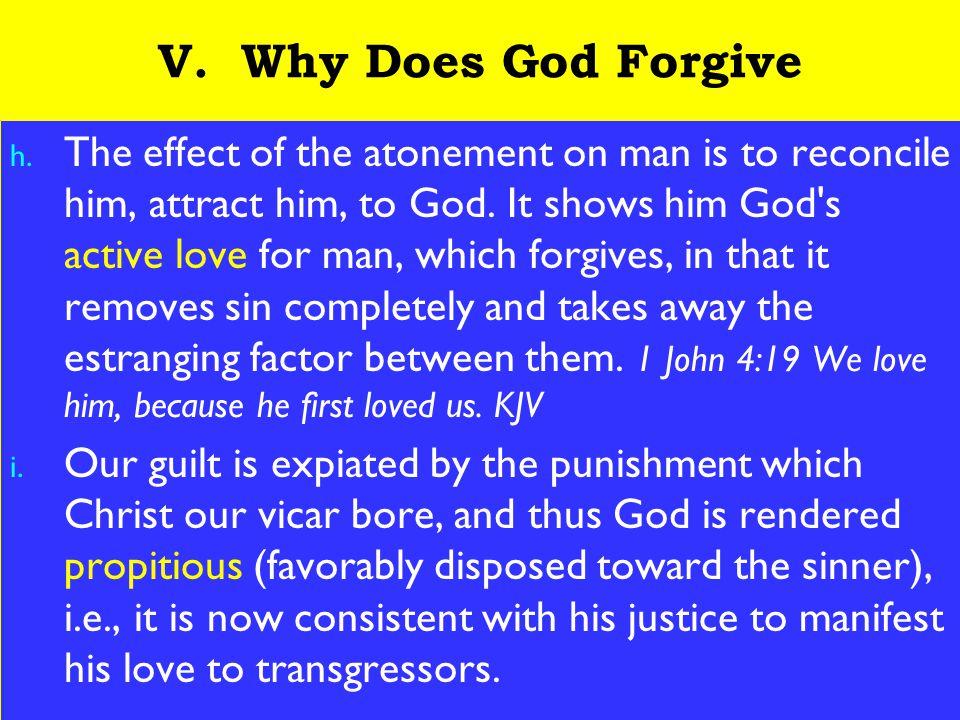 23 V. Why Does God Forgive h.
