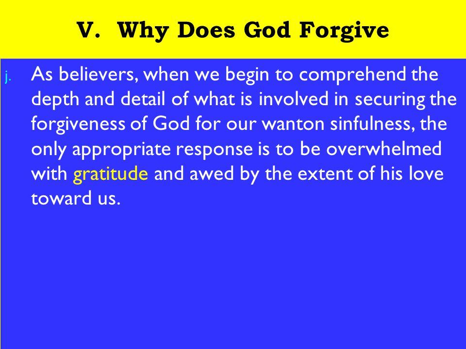 24 V. Why Does God Forgive j.