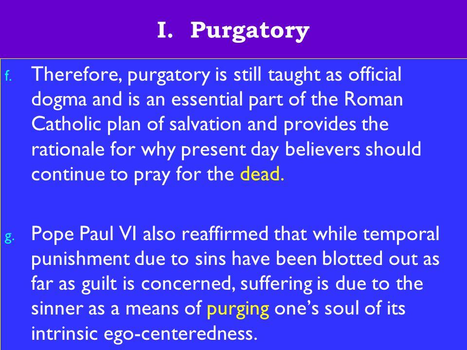 7 I. Purgatory f.