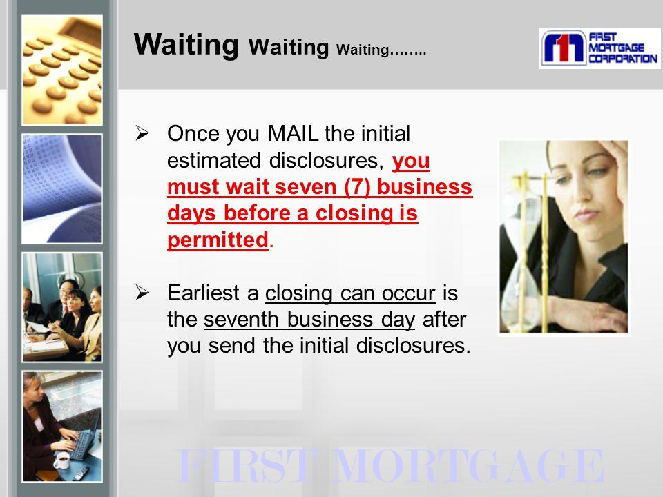 Waiting Waiting Waiting……..
