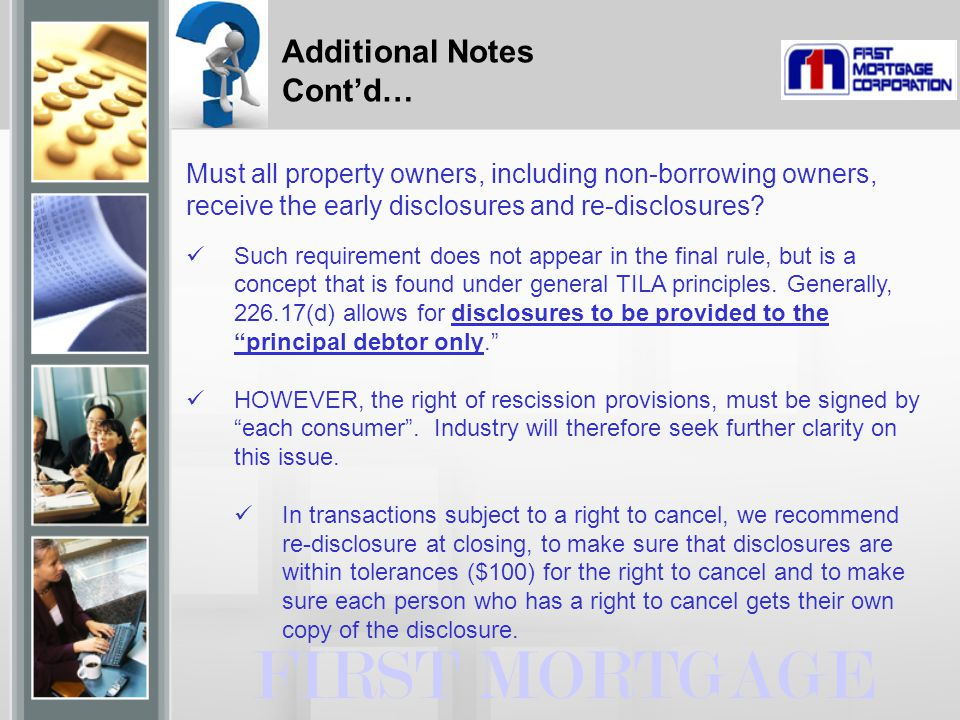 FIRST MORTGAGE Must all property owners, including non-borrowing owners, receive the early disclosures and re-disclosures.