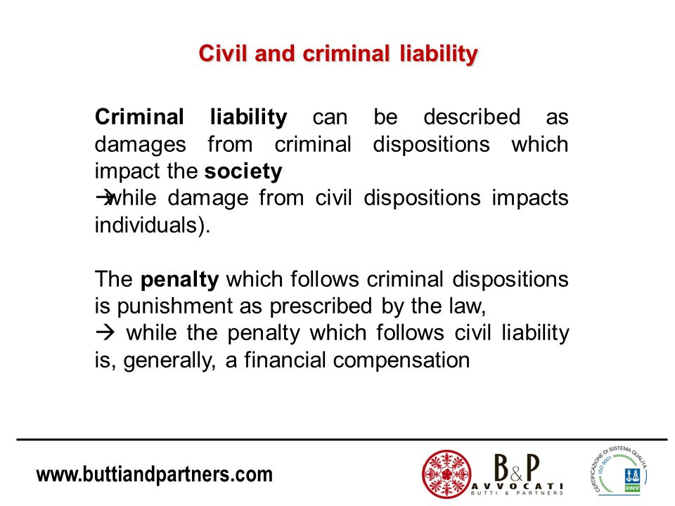 www.buttiandpartners.com Civil law models: France and Spain France: the Criminal Code provides that organizations are liable for crimes committed by their agents or representatives on behalf of the organization.