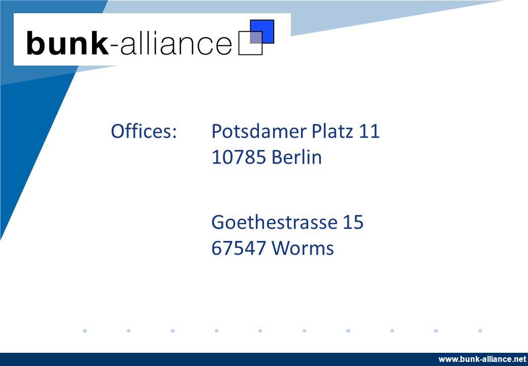 www.company.com Offices:Potsdamer Platz 11 10785 Berlin Goethestrasse 15 67547 Worms www.bunk-alliance.net