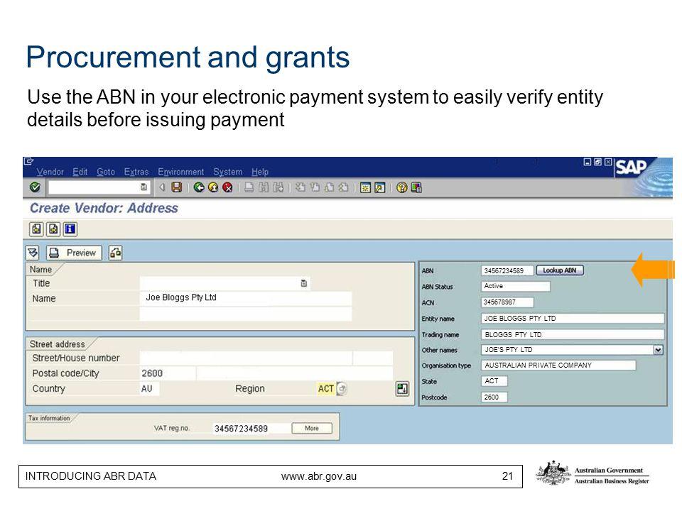 INTRODUCING ABR DATA www.abr.gov.au 21 34567234589 Active 345678987 JOE BLOGGS PTY LTD BLOGGS PTY LTD ACT 2600 JOE'S PTY LTD AUSTRALIAN PRIVATE COMPAN