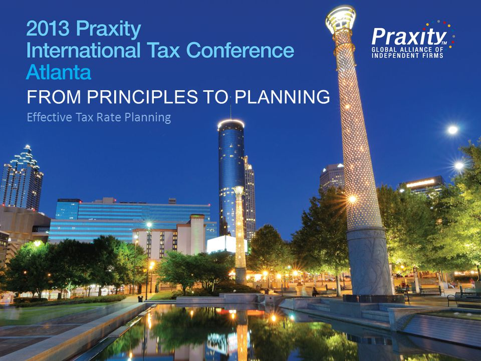 Other Planning: Managing Worldwide Effective Tax Rates Roy Deaver, Moss Adams LLP