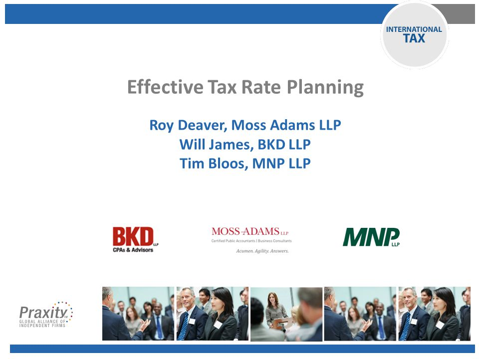 Foreign Tax Credit Planning DPAD – Section 199 R&E Credit – Section 41 Other Effective Tax Rate Planning: Other