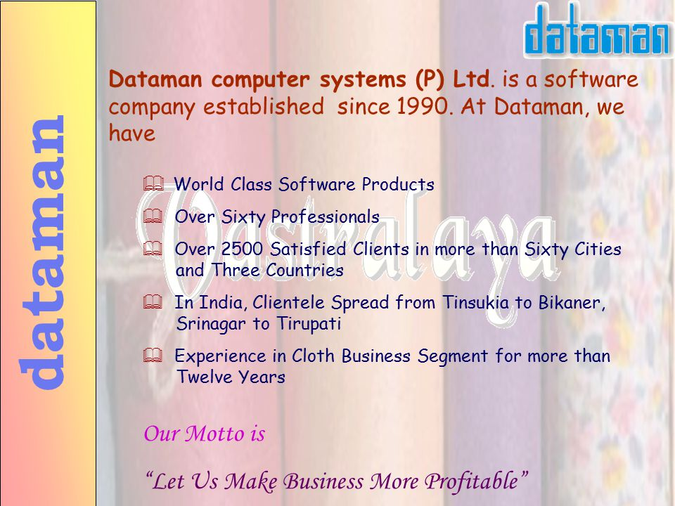 Dataman computer systems (P) Ltd.is a software company established since 1990.