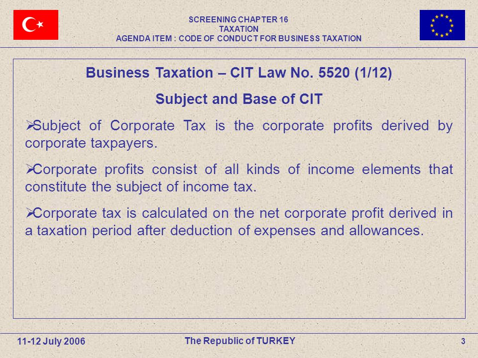 3 The Republic of TURKEY Business Taxation – CIT Law No.