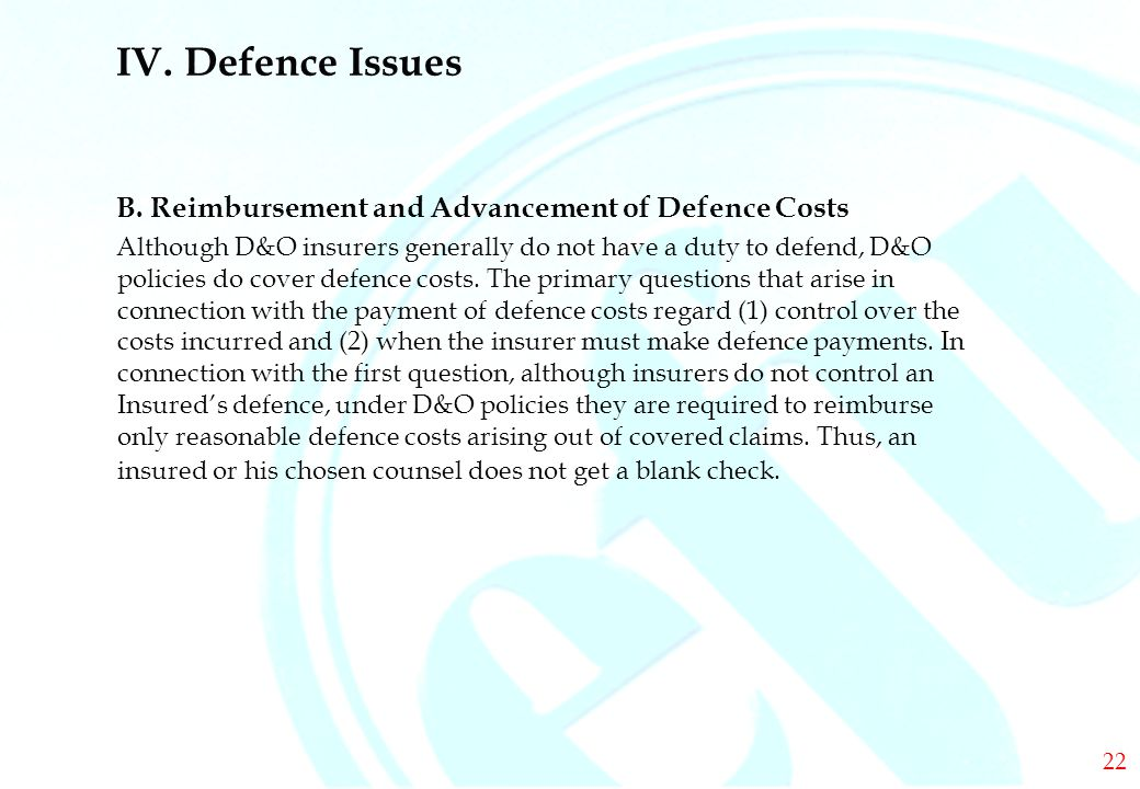 DIRECTORS & OFFICERS IV. Defence Issues B.