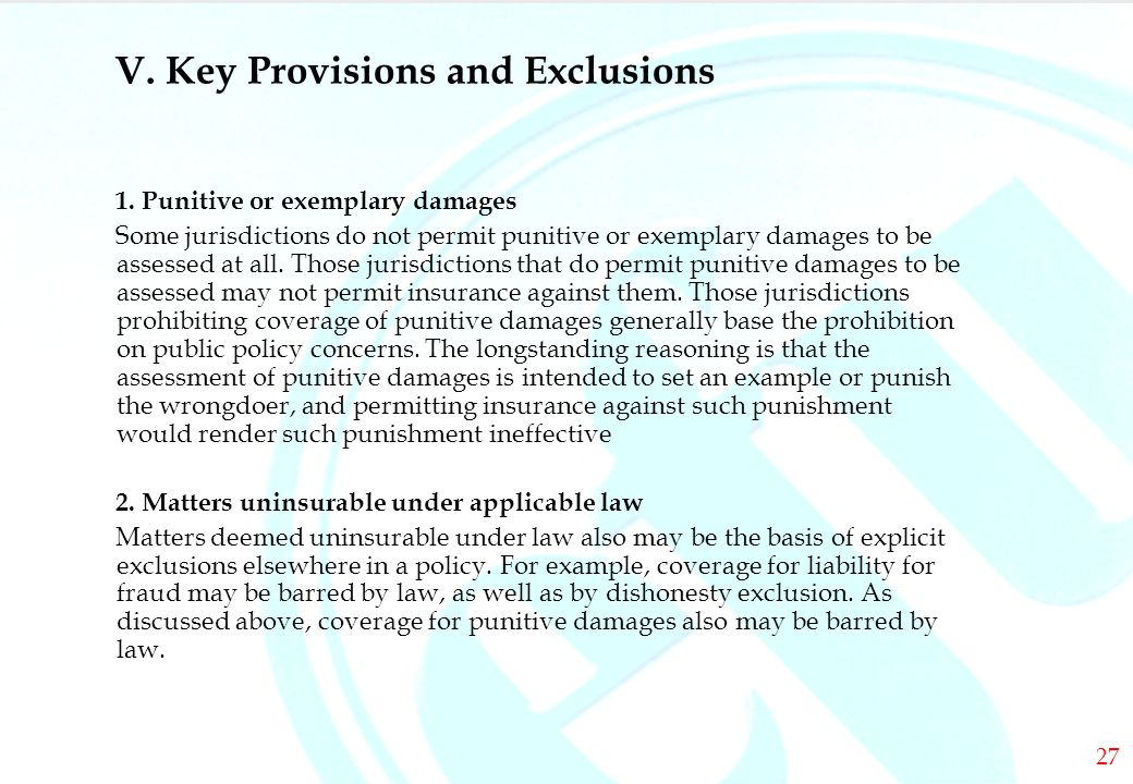 DIRECTORS & OFFICERS V. Key Provisions and Exclusions 1.