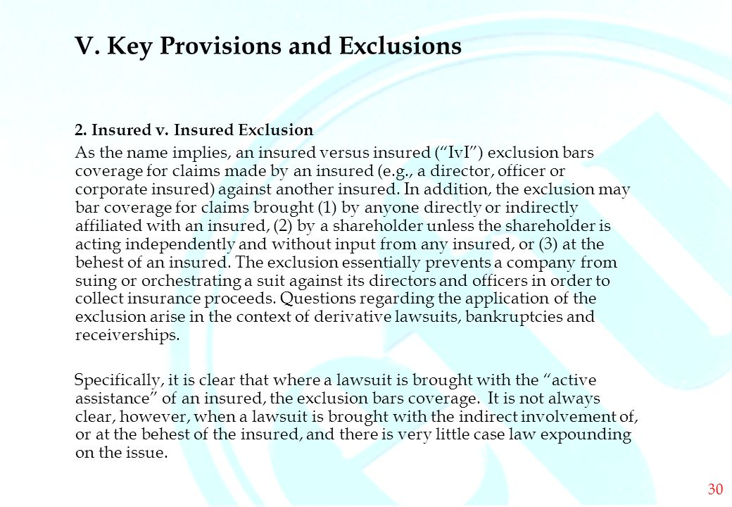 DIRECTORS & OFFICERS V. Key Provisions and Exclusions 2.