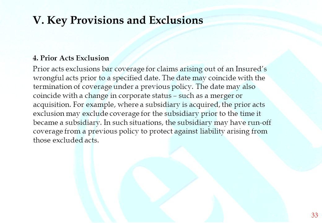 DIRECTORS & OFFICERS V. Key Provisions and Exclusions 4.