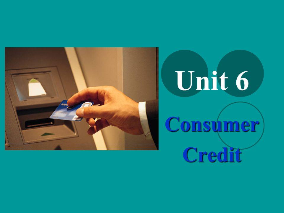 Unit 6 ConsumerCredit