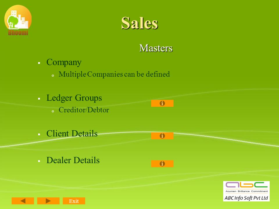Sales Module Sales Module may be termed as the most important module as it initiates a new project of the company that brings in new clientele, a beginning of new relationship.