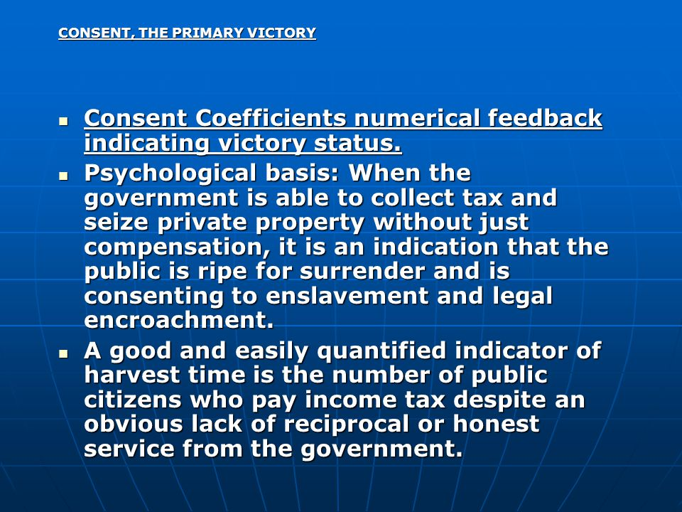 CONSENT, THE PRIMARY VICTORY Consent Coefficients numerical feedback indicating victory status.