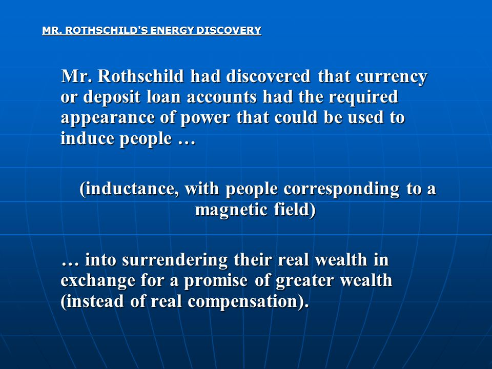 MR. ROTHSCHILD S ENERGY DISCOVERY Mr.