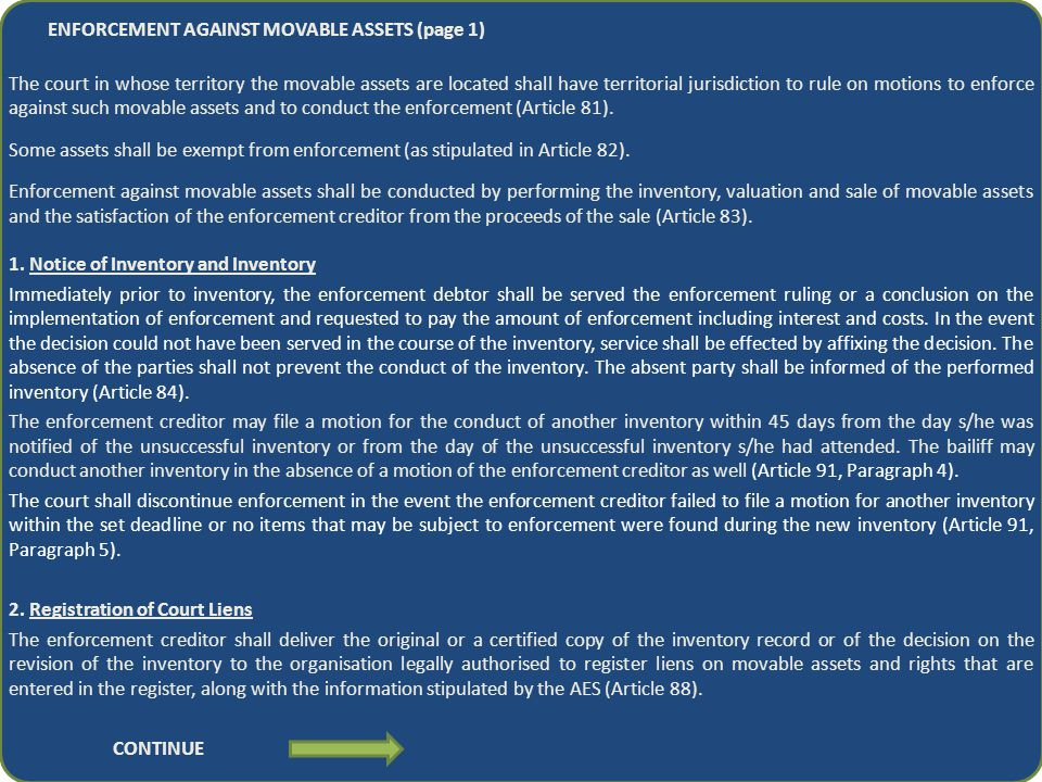 ENFORCEMENT AGAINST MOVABLE ASSETS (page 1) The court in whose territory the movable assets are located shall have territorial jurisdiction to rule on