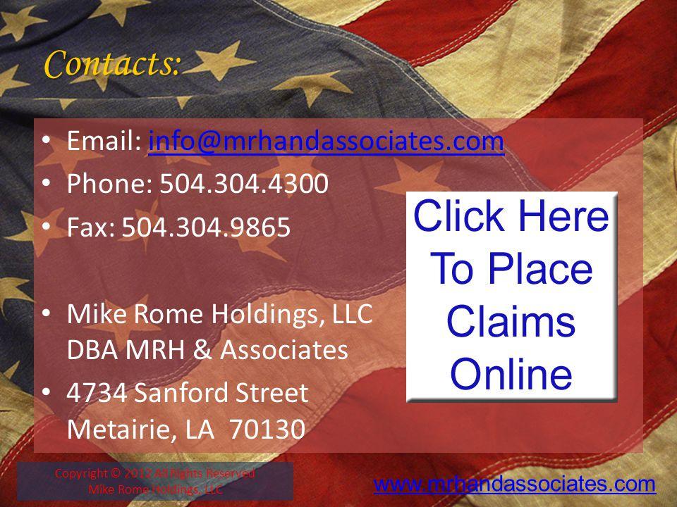Contacts: Email: info@mrhandassociates.cominfo@mrhandassociates.com Phone: 504.304.4300 Fax: 504.304.9865 Mike Rome Holdings, LLC DBA MRH & Associates