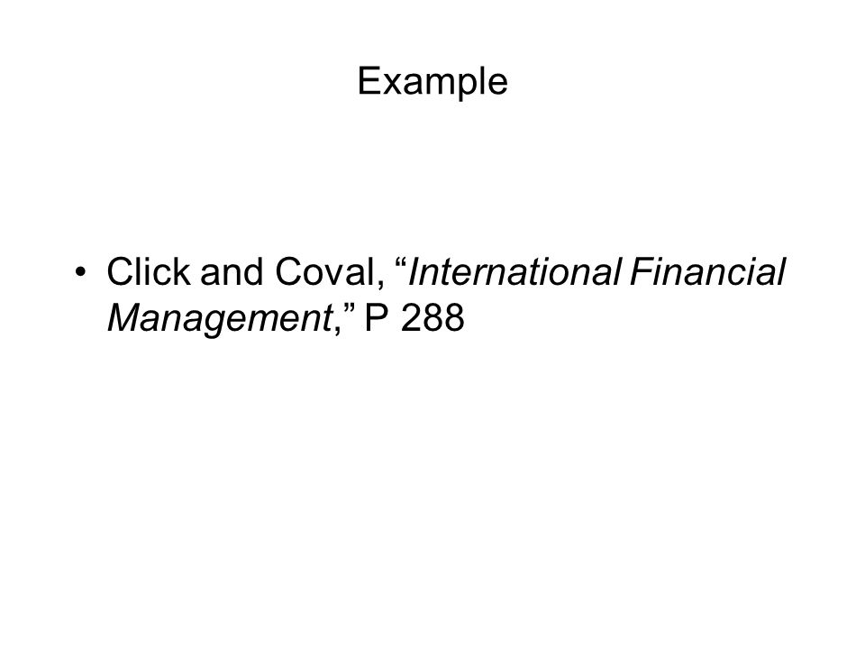 """Example Click and Coval, """"International Financial Management,"""" P 288"""