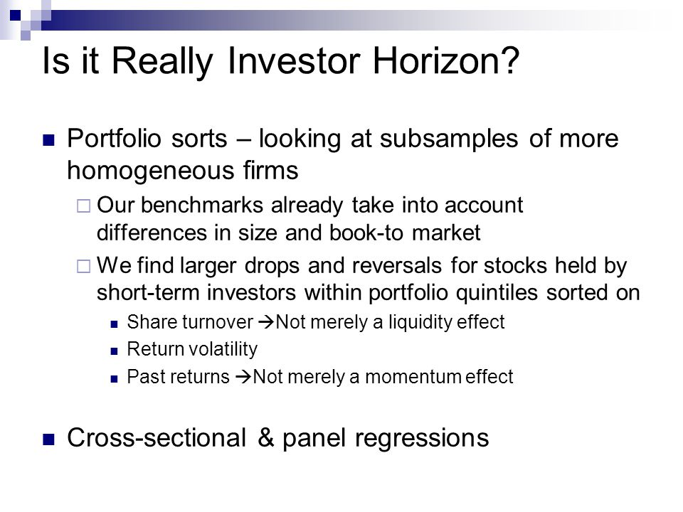 Is it Really Investor Horizon.