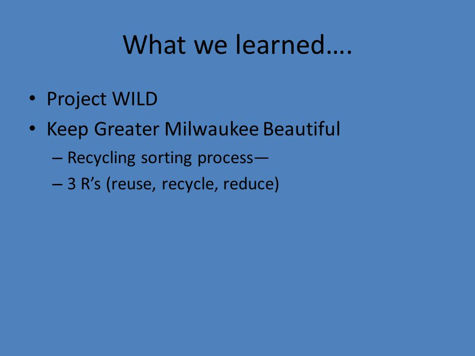 What we learned….