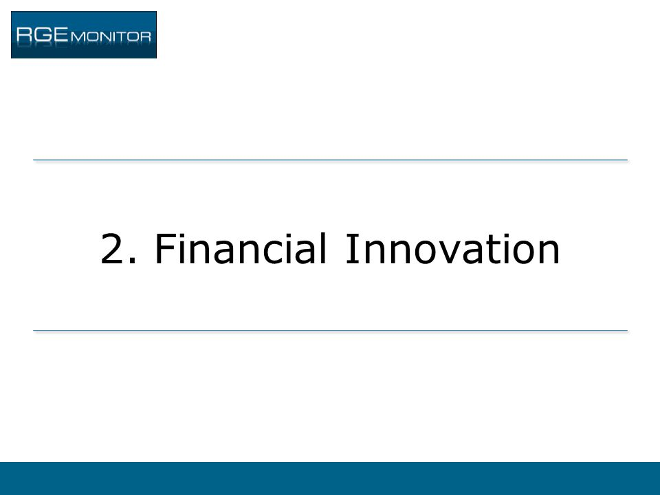 2. Financial Innovation