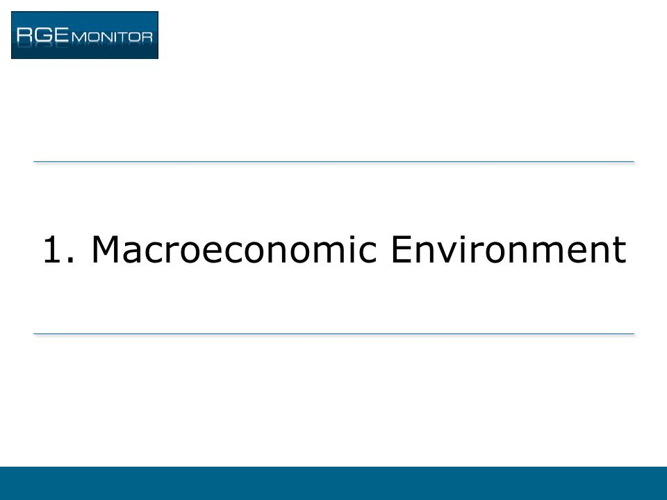 1. Macroeconomic Environment