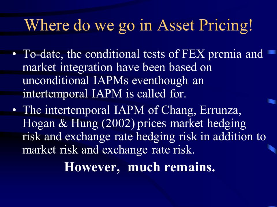 Where do we go in Asset Pricing.