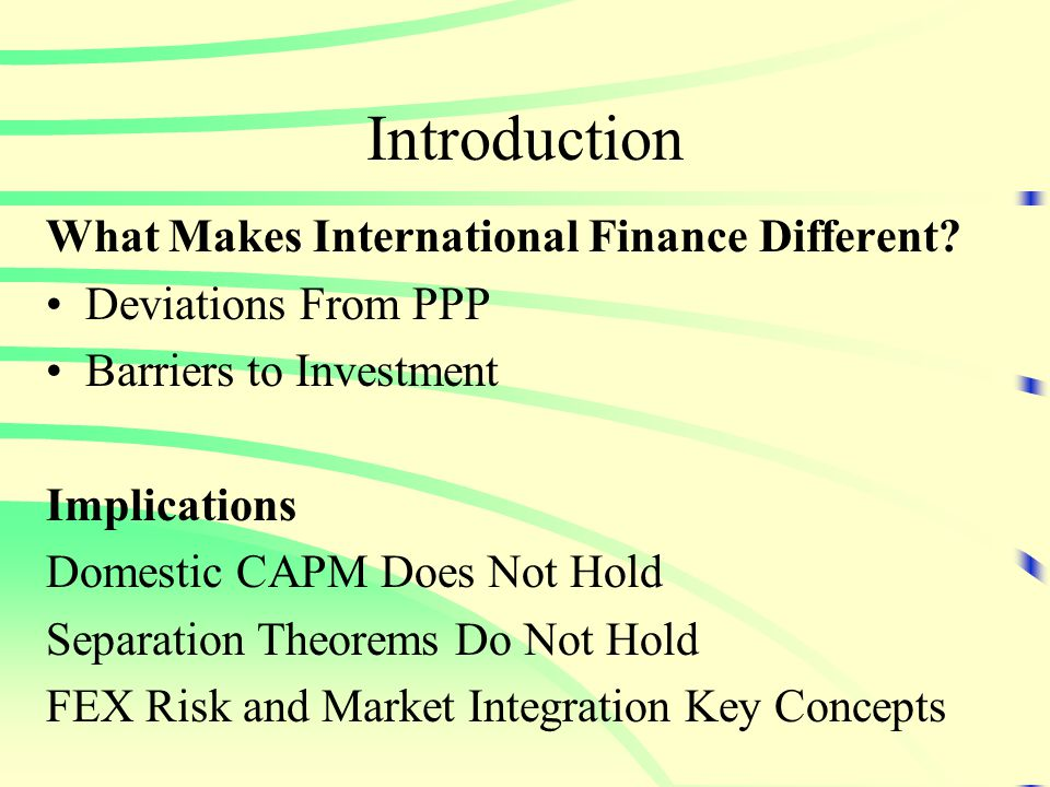 Corporate International Diversification Errunza & Senbet (1981): MNCs provide a vehicle for international portfolio diversification which in equilibrium results in a price premium for the MNC.