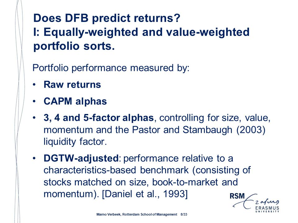 Return forecasting power of DFB: Decile Portfolios Marno Verbeek, Rotterdam School of Management 9/33