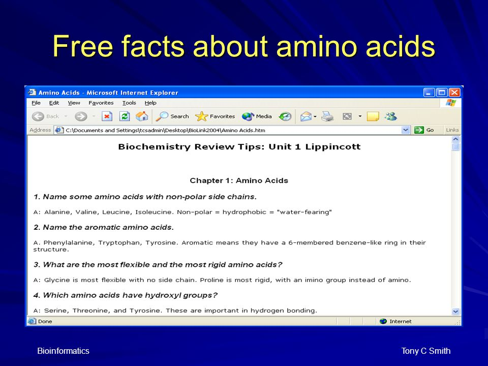 Bioinformatics Tony C Smith Free facts about amino acids